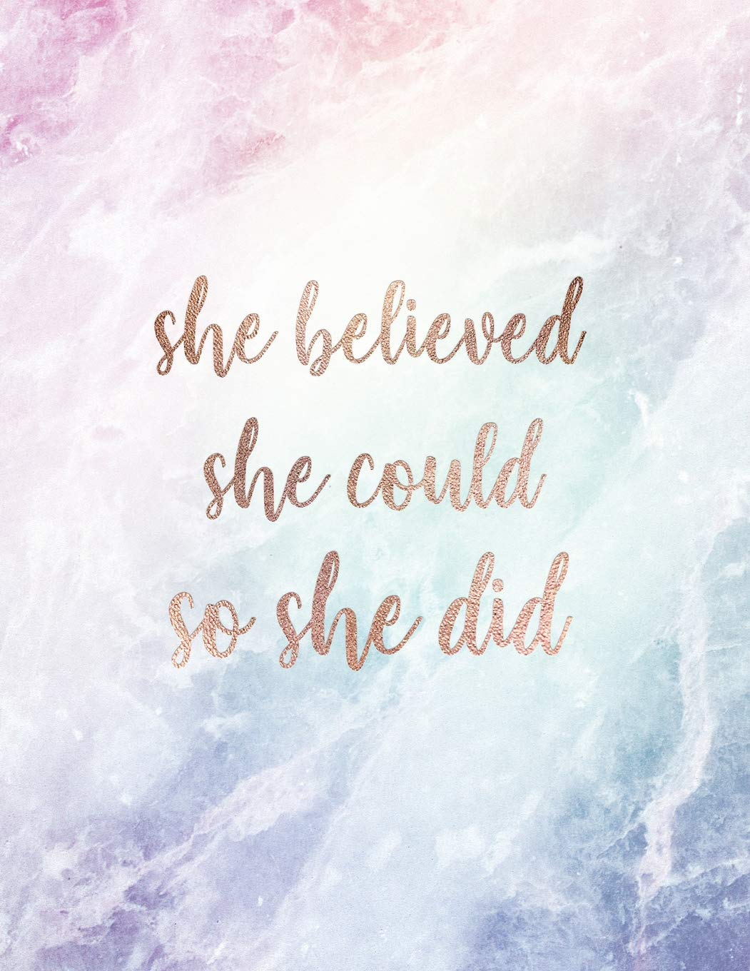 She Believed She Could So She Did Print only Pen and ink calligraphy Quote