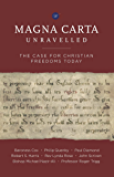 Magna Carta Unravelled: The Case for Christian Freedoms Today
