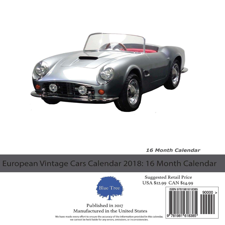 European Vintage Cars Calendar 2018: 16 Month Calendar: Paul Jenson ...