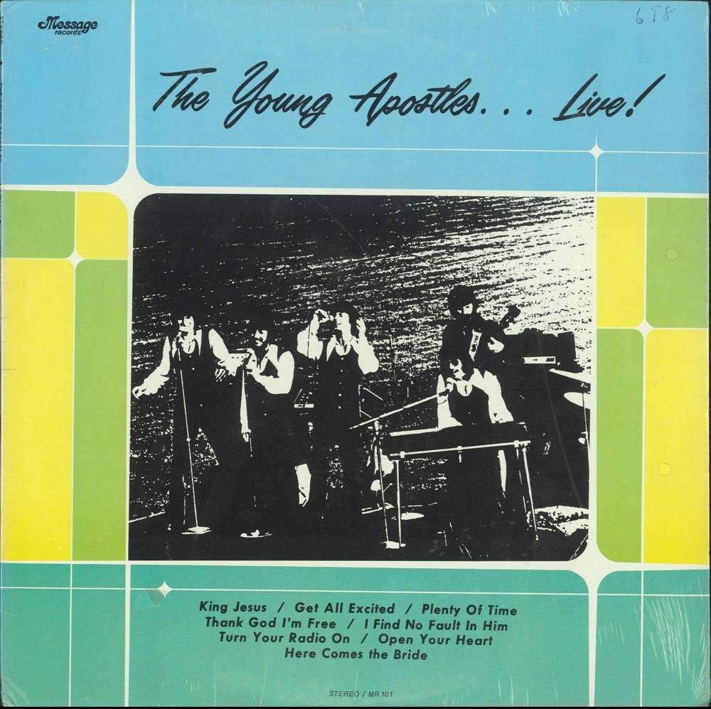 The Young Apostles... Live! by Message Records