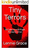 Tiny Terrors: A Collection of Flash Fiction Horror