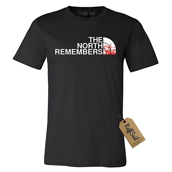 buy popular most popular buy best NuffSaid The North Remembers GOT Thrones T-Shirt - Unisex Tee