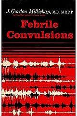 Febrile Convulsions Hardcover