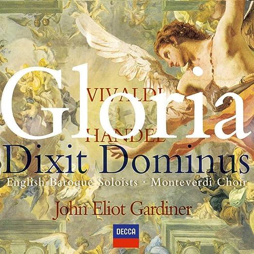 Vivaldi: Gloria / Handel: Dixit Dominus: The Monteverdi Choir: Amazon.es: Música