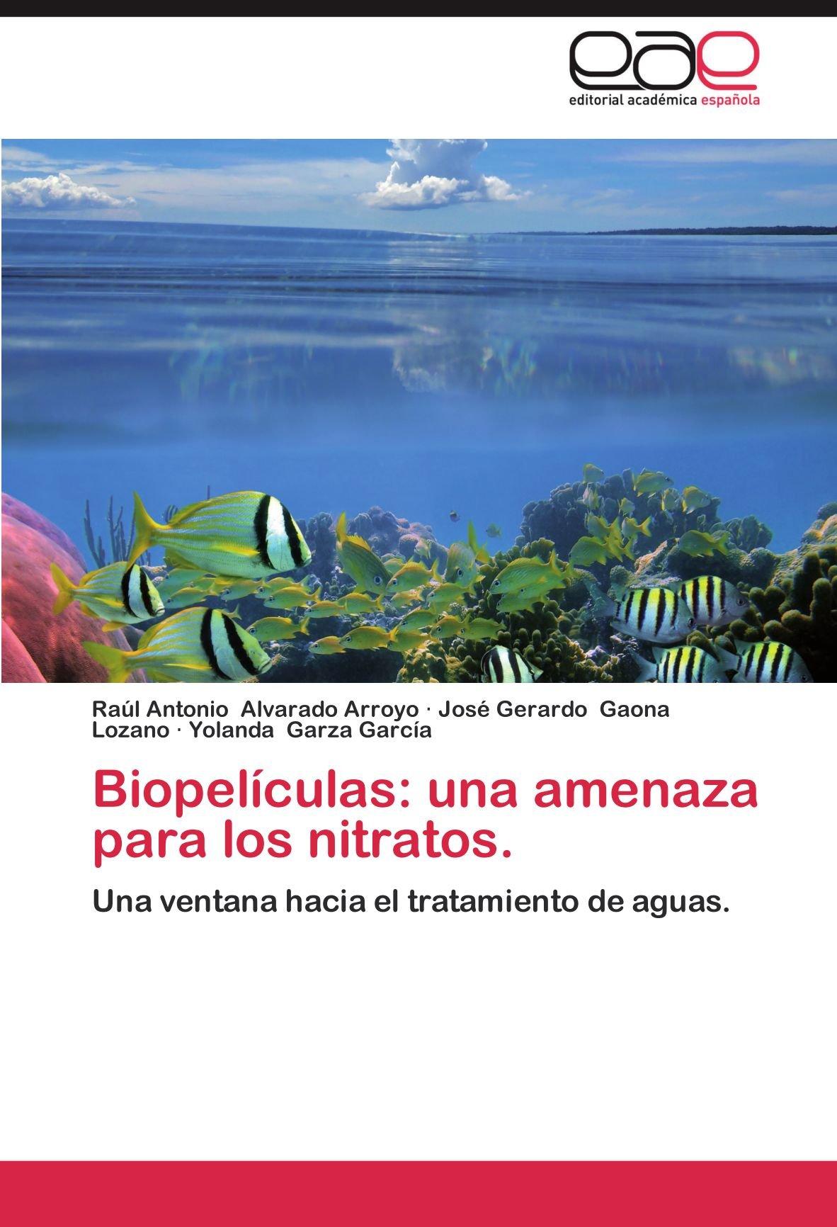 Biopelículas: una amenaza para los nitratos.: Una ventana ...