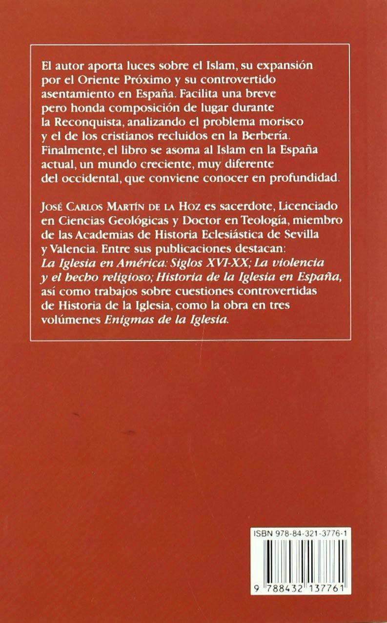 El Islam y España (Bolsillo): Amazon.es: Martín de la Hoz, José Carlos: Libros