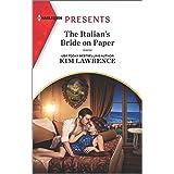 The Italian's Bride on Paper: An Uplifting International Romance (Harlequin Presents)
