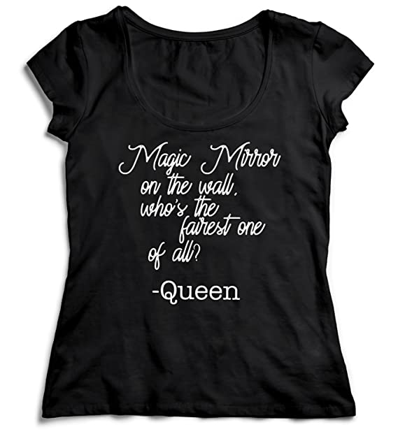 Magic Mirror On The Wall Whos The Fairest Queen T-Shirt Camiseta Shirt para la