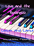 Love and The Business: Ceecee and Lance