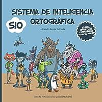 Sistema de Inteligencia Ortográfica: SIO