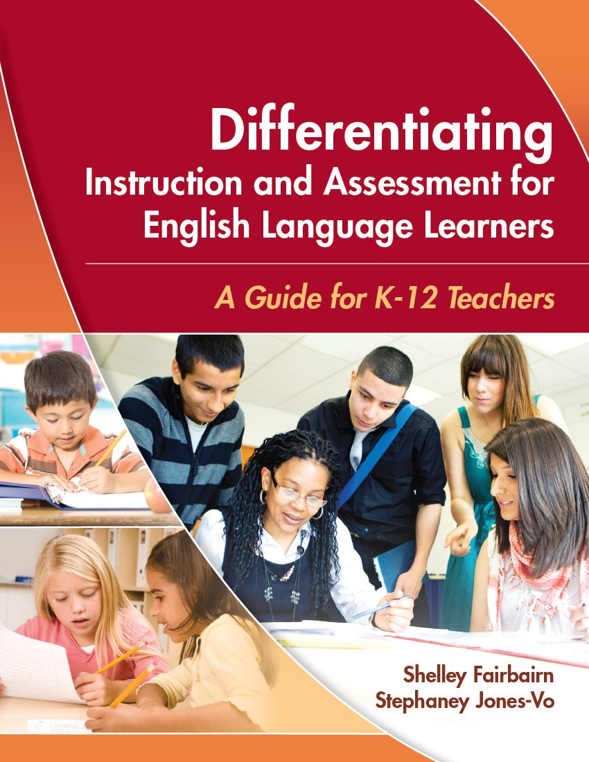 Differentiating Instruction and Assessment for English Language Learners: A Guide for K - 12 Teachers by Brand: Caslon Publishing