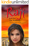 Raji, Book Two: The Academy