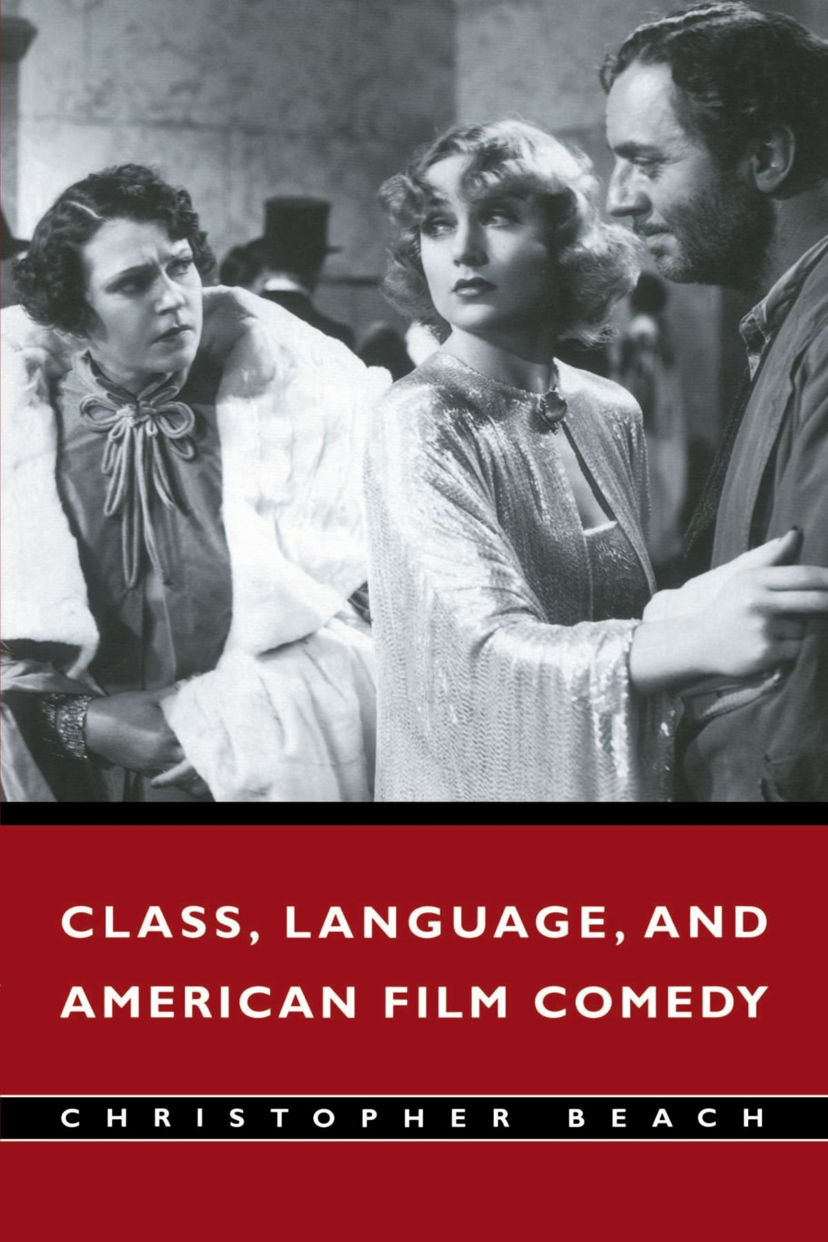 Class, Language, and American Film Comedy by Cambridge University Press