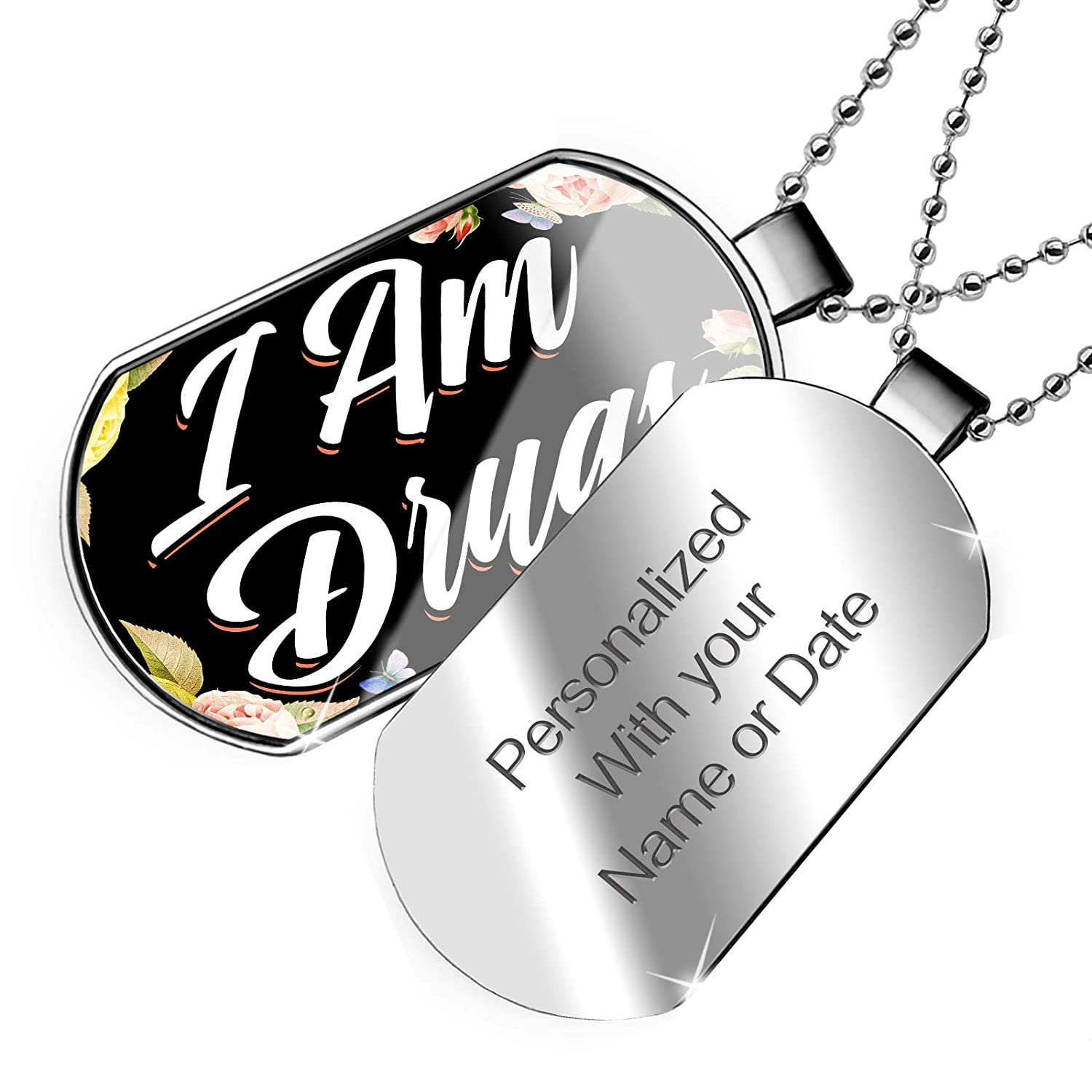 NEONBLOND Personalized Name Engraved Floral Border I Am Drugs Dogtag Necklace