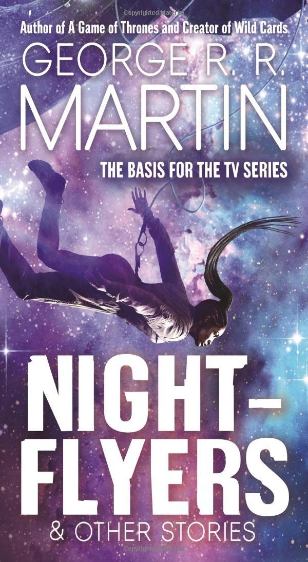 Nightflyers & Other Stories: Martin, George R. R.: 9781250302342:  Amazon.com: Books