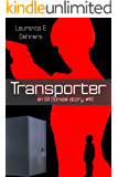 Transporter (an Ell Donsaii story #16)