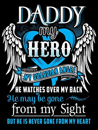 44e11654 Daddy My Hero My Guardian Angel T Shirt - Daddy In Heaven T Shirt |  Amazon.com