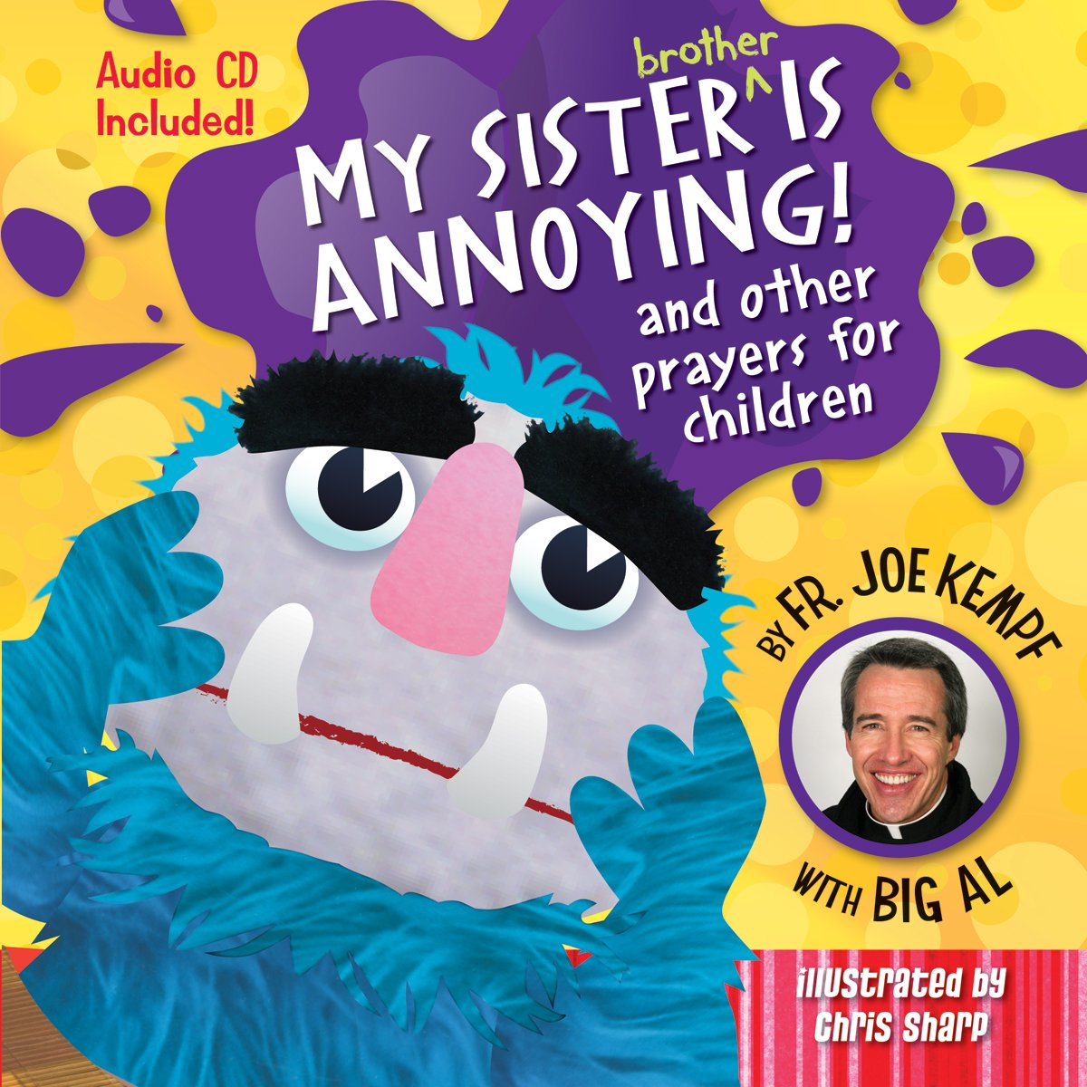 My Sister Is Annoying: and Other Prayers for Children: Father Joe Kempf:  9780764818271: Amazon.com: Books