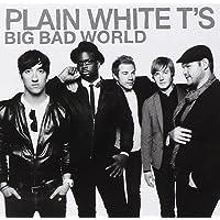 Big Bad World [Audio CD] Plain White T's