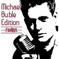 FanAppz Michael Buble Edition