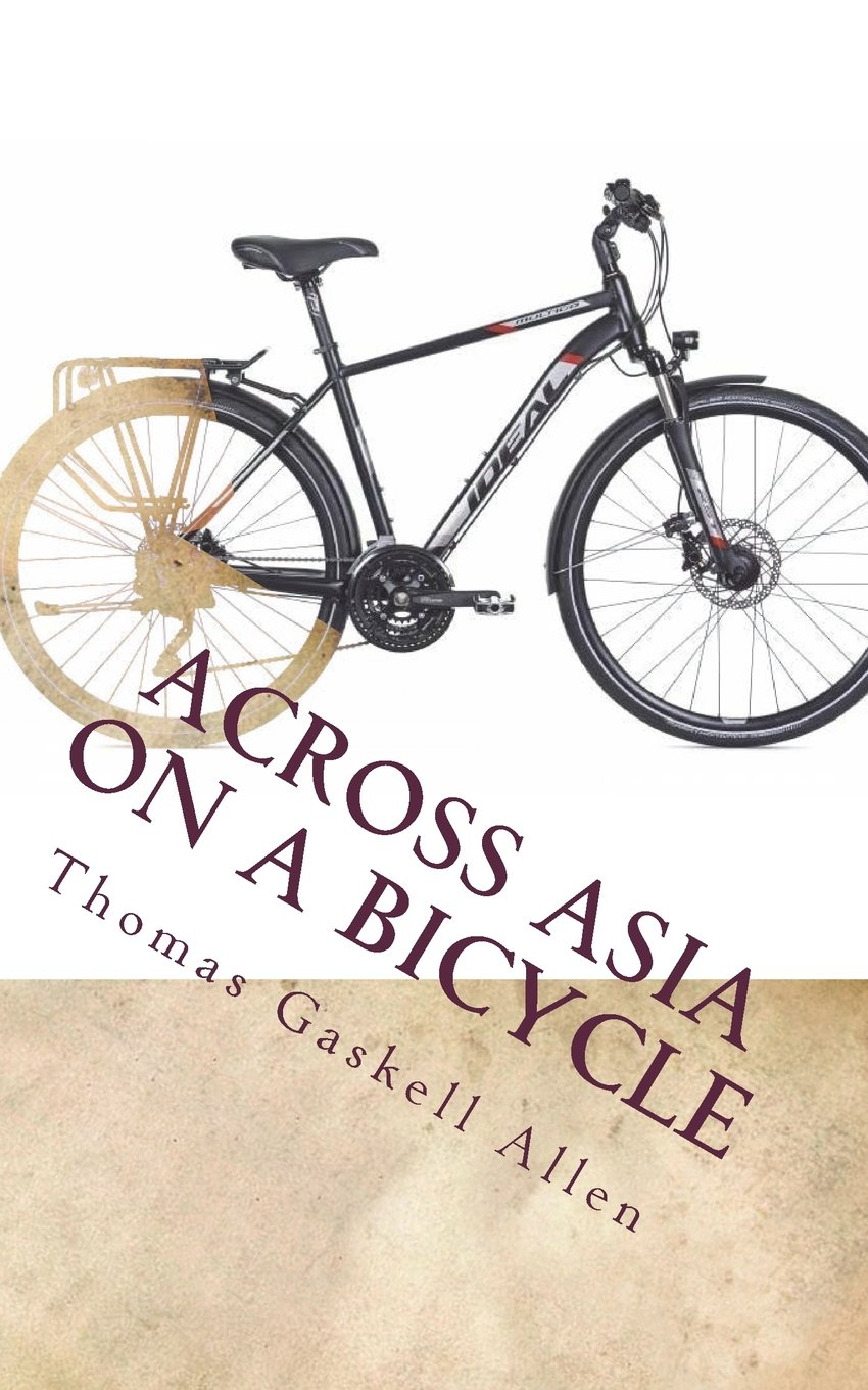 Read Online Across Asia on a Bicycle ebook