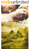 DESTINO DE FUEGO (Spanish Edition)
