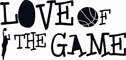 Design With Vinyl Basketball Sport Love Of The Game Sports Quote