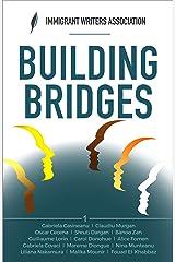 Building Bridges (Anthology Book 1) Kindle Edition