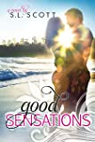 Good Sensations (Welcome to Paradise) (Volume 3)