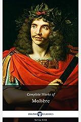 Delphi Complete Works of Molière (Illustrated) (Delphi Series Nine Book 18) Kindle Edition