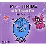 Mme Timide et la bonne fée