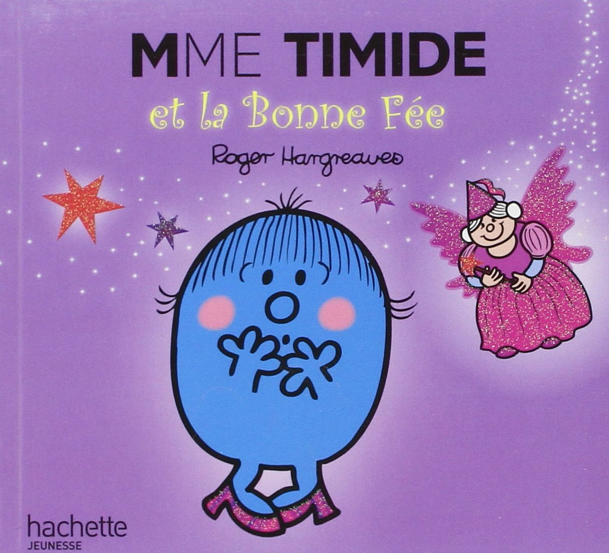 Madame Timide Et La Bonne Fee (Monsieur Madame) (English and French Edition) PDF