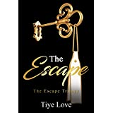 The Escape (A Novella) (The Escape Trilogy Book 1)