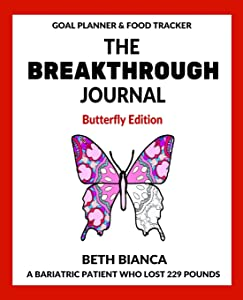 The Breakthrough Journal: Butterfly Edition (Volume 1)