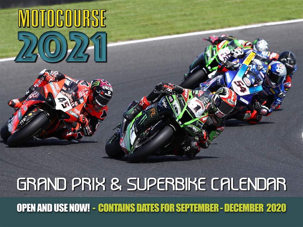 Motocourse 2021 Grand Prix & Superbike Calendar: Full Colour