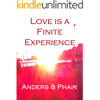 Love is a Finite Experience