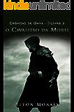 O Cavaleiro da Morte (Crônicas de Onyx Livro 3)