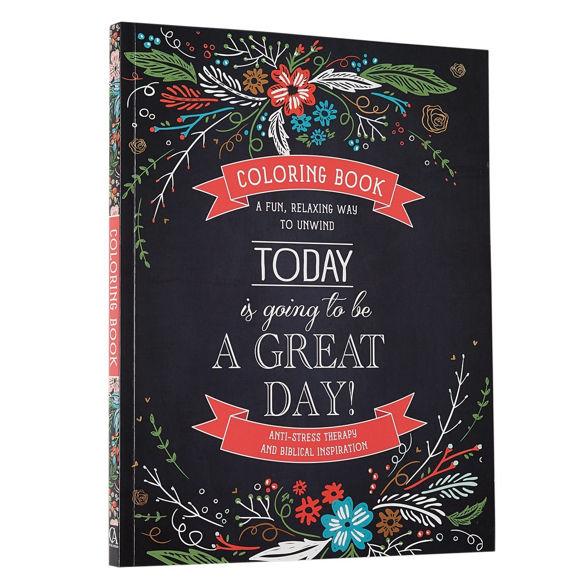 Publishers for adult coloring books - Amazon Com 34 Today Is Going To Be A Great Day 34 Inspirational Adult Coloring Book 9781432113353 Christian Art Publishers Books