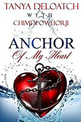 Anchor Of My Heart Paperback