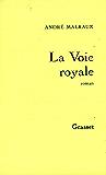 La voie royale (Littérature Française)
