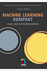 Machine Learning kompakt: Alles, was Sie wissen müssen (German Edition) Kindle Edition