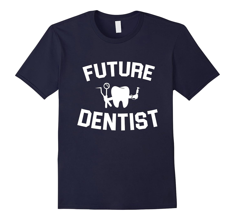Dental Student Gifts Future Dentist-Teechatpro