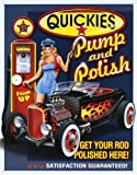 Quickies Pump and Polish Tin Sign 13 x 16in