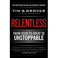 Relentless From Good to Great to Unstoppable