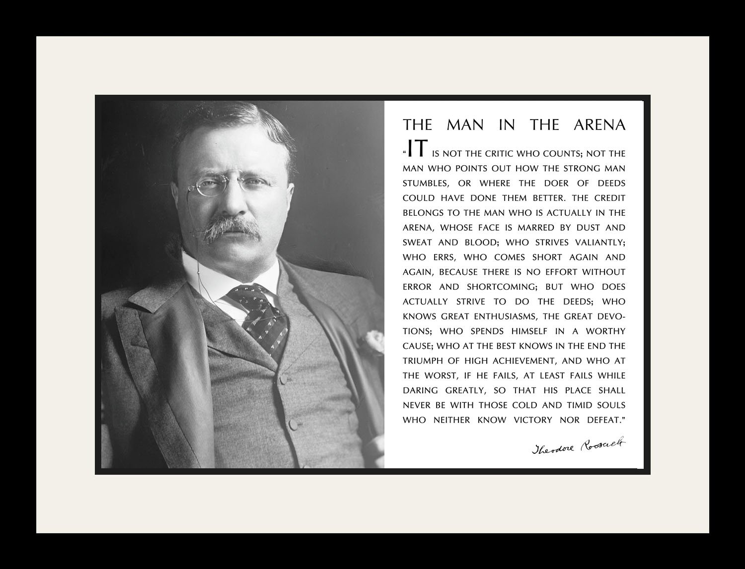 Theodore Teddy Roosevelt the Man in the Arena Quote (Portrait) 19x25 Double Matted to 13x19 Framed Picture
