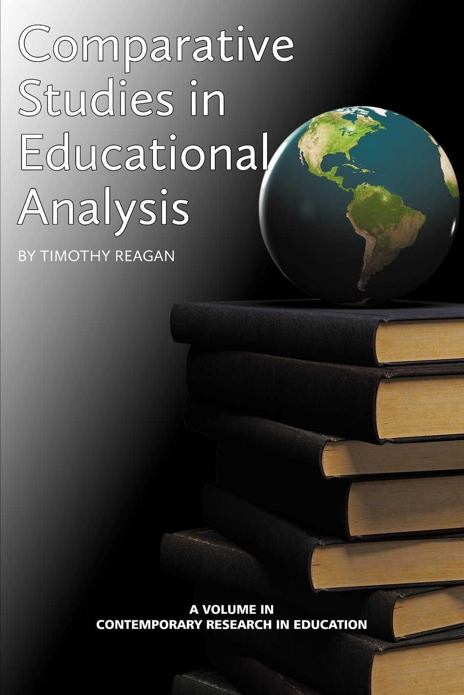 Download Comparative Studies in Educational Policy Analysis (Contemporary Research in Education) ebook