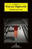Extraños en un tren (Compactos nº 11)