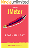 Learn Jmeter in 1 Day: Definitive Guide to Learn Jmeter for Beginners
