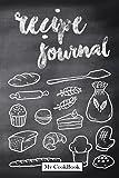 Recipe Journal: Blank Cookbook to Write In; Blackboard of Bakery Chef