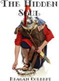 The Hidden Soul (The Roman Soul Series Book 1)